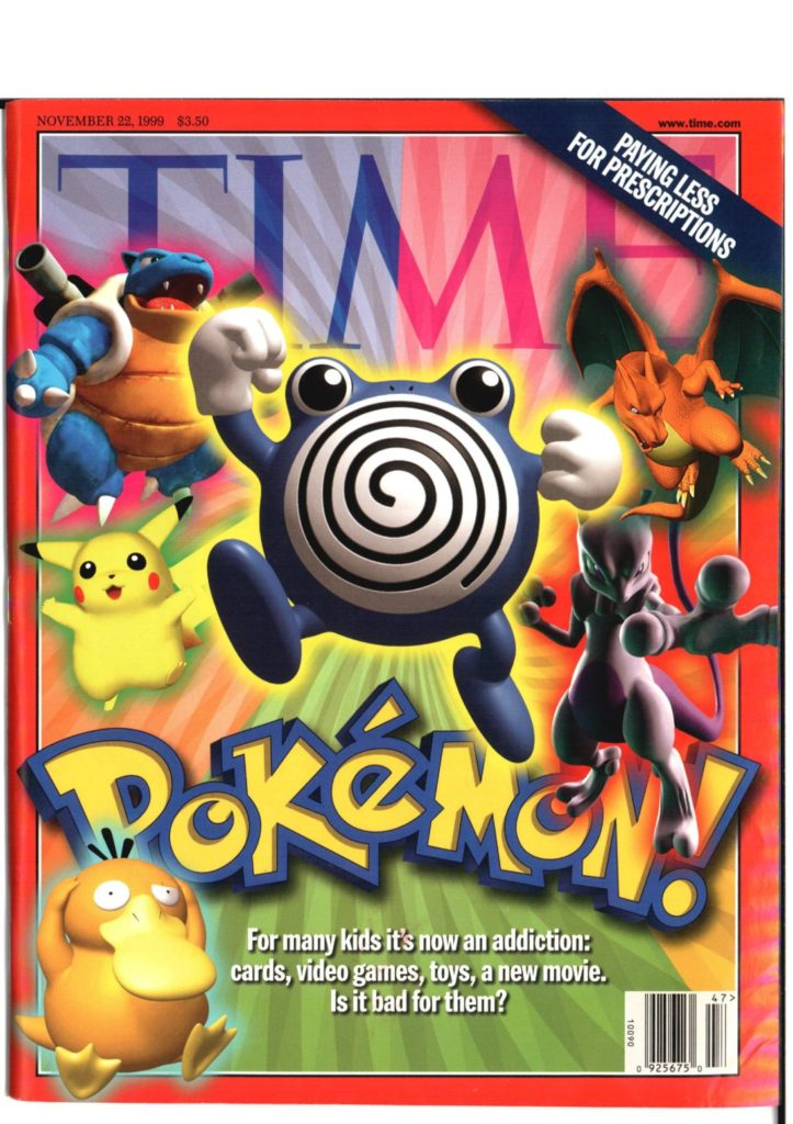 Time Magazine tried to warn us that Pokemon was corrupting our youth back in 1999.