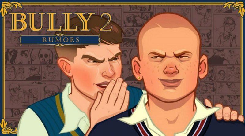 bully 2 rumors