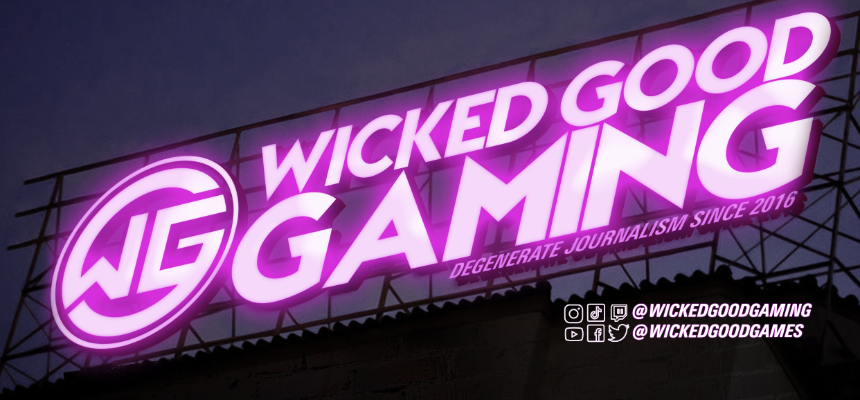 Wicked Good Gaming